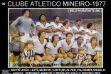 Categorias de Base do Galo e Profissional - Triênio 1978/77/76